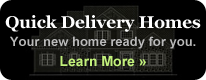 Quick Delivery Homes